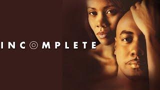 "Video Are Some Secrets Good To Keep? - ""Incomplete"" - Romantic Drama MP3, 3GP, MP4, WEBM, AVI, FLV Juni 2018"