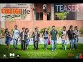 COLLEGE LIFE MOVIE | TEASER | JB BROTHERS | LENSATION PHOTOWORKS |