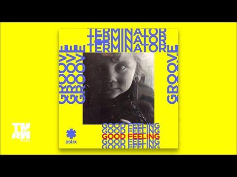 Groove Terminator - Good Feeling