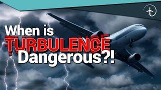 Video When is Turbulence DANGEROUS?! MP3, 3GP, MP4, WEBM, AVI, FLV Juli 2019