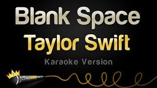 Taylor Swift - Blank Space (Karaoke Version)