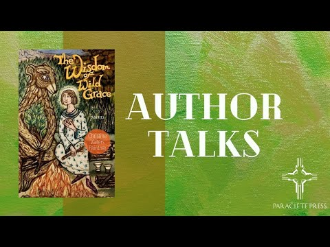 """Book Launch for """"The Wisdom of Wild Grace"""" with Christine Valters Paintner"""