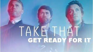 Take That - Get Ready For It - III - (lyrics) [[Kingsman: The Secret Service]]