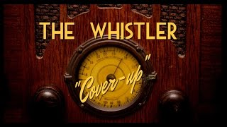"Video Classic Mystery Radio-The Whistler-""Cover-up"" MP3, 3GP, MP4, WEBM, AVI, FLV Agustus 2018"