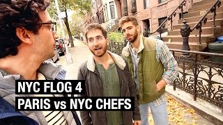 They want to be French Chefs ? NYC FLOG #4 by Alex French Guy Cooking