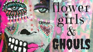 Flower Girls & Ghouls