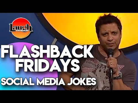 Flashback Fridays  Social Media Jokes  Laugh Factory Stand Up Comedy