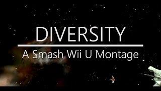 Diversity – Smash Wii u Montage/Combo Video