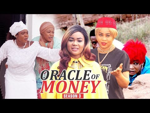 ORACLE OF MONEY 3 - 2018 LATEST NIGERIAN NOLLYWOOD MOVIES
