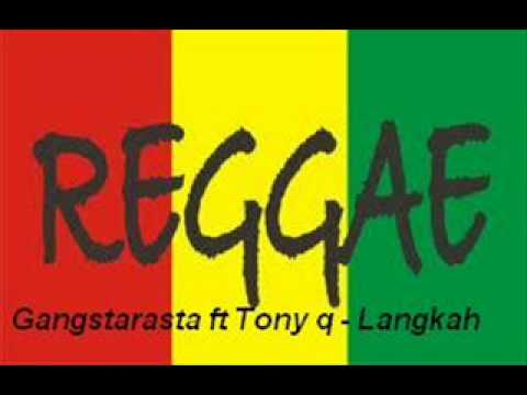 Download Mp3 Gangstarasta Langkah Feat Tony Q Rastafara