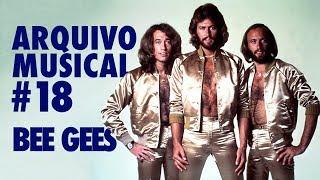 BEE GEES - #18 ARQUIVO MUSICAL