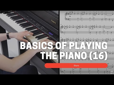 Basics of Playing Piano: Slurs (16)