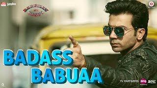 Presenting the video of 'Badass Babuaa' from the film 'Bareilly Ki Barfi' starring Ayushmann Khurrana & Kriti Sanon.