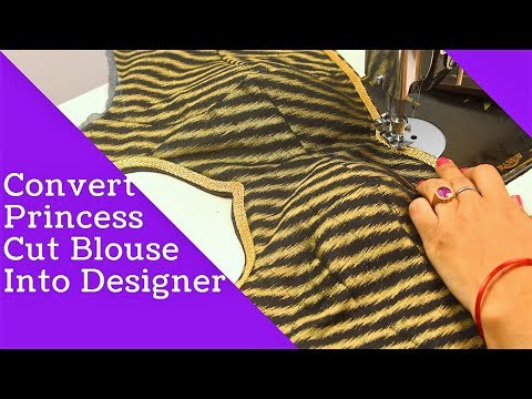 Video How to Convert Normal Princess Cut Blouse into Designer,  Princess cut blouse cutting and stitching download in MP3, 3GP, MP4, WEBM, AVI, FLV January 2017