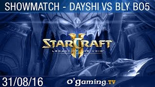 Bly vs Dayshi - Showmatch - Bo5