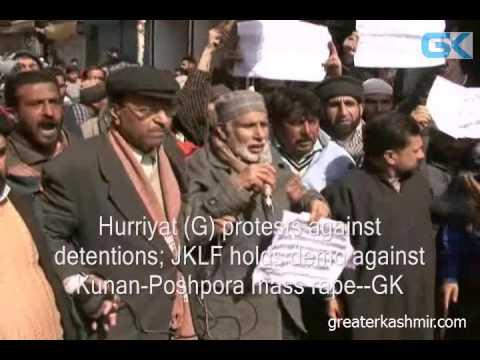 Hurriyat (G) protests against detentions; JKLF holds demo against Kunan-Poshpora mass rape