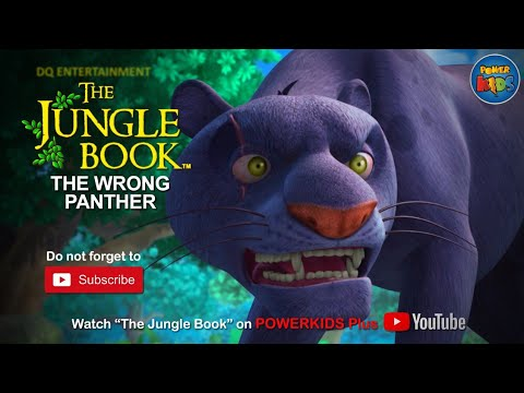 The Jungle Book | The Wrong Panther | Season 1 | English Classics | Powerkids Plus
