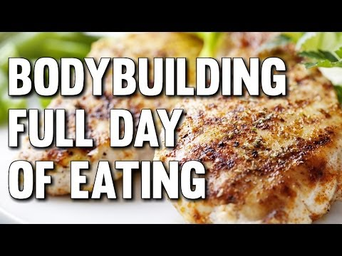 BODYBUILDING FULL DAY OF EATING WITH MACROS