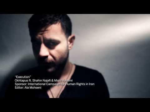 Okhtapus - Execution (Ft Shahin Najafi And Majid Kazemi)