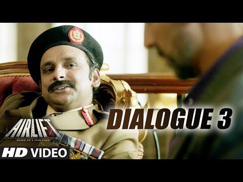 AIRLIFT DIalogue promo 3 Akshay Kumar, Nimrat Kaur