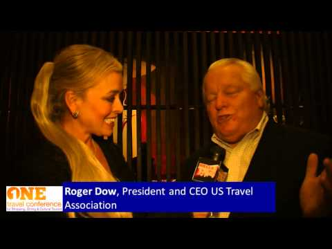 Roger Dow President and CEO US Travel Association