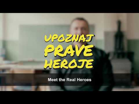 Upoznaj prave heroje