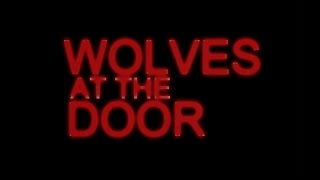 Nonton WOLVES AT THE DOOR Film Subtitle Indonesia Streaming Movie Download