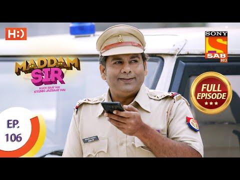 Maddam Sir - Ep 106 - Full Episode - 5th November 2020
