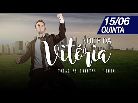 Culto da Vitória - 15/06/2017