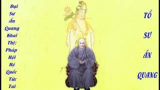 Tập 4 Pháp Hội Hộ Quốc Tức Tai Pháp Ngữ Đại Sư Ấn Quang Khai Thị