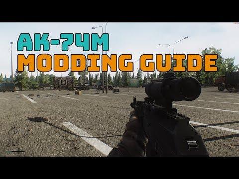 AK74M   AK-74M Modding Guide Escape From Tarkov