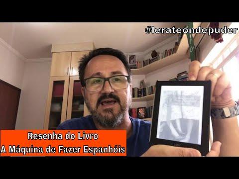 Resenha do Livro A Máquina de Fazer Espanhóis - #JM05-500