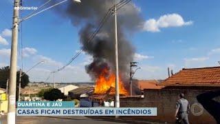 Incêndio destrói casas em Duartina e Jaú