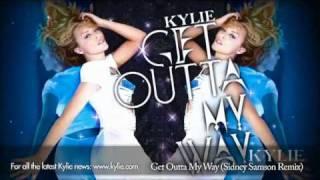 Kylie Minogue 'Get Outta My Way' (Sidney Samson Mix)