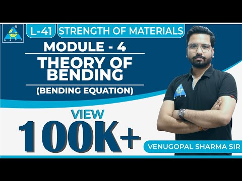 Strength of Materials | Module 4 | Theory of Bending (Bending Equation) | (Lecture 41)
