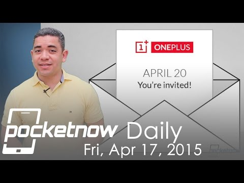 OnePlus Event, LG G4 Teaser, Google Search & more – Pocketnow Daily