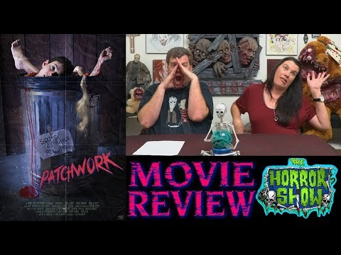 """""""Patchwork"""" 2015 Horror Movie Review - The Horror Show"""
