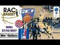 RAC Basket vs GET Vosges 27/01/2018 We R Ballers Highlights