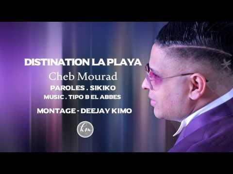 Cheb Mourad Destination La Playa Avec Tipo Bel Abbes - Parisien Plus (видео)