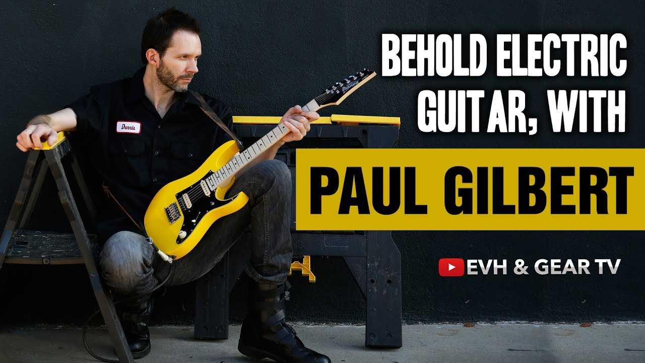Paul Gilbert LIVE Behold Electric Guitar