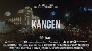 Video Ustadz Hanan Attaki - Kangen MP3, 3GP, MP4, WEBM, AVI, FLV Desember 2018