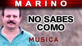 No Sabes Como (musica) - Stanislao Marino