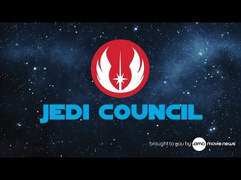 AMC Jedi Council: Episode 4 – THE FORCE AWAKENS Panel To Screen Live In London, Trailer Confirmed
