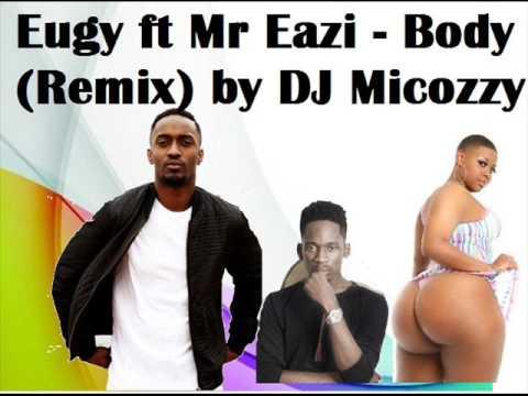 Eugy ft Mr Eazi - Body (Remix) by DJ Micozzy