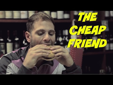 The Cheap Friend