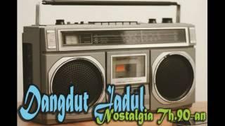 Video Dangdut Jadul Nostalgia Tahun 90an - Dangdut Kenangan Nostalgia Lawas 90an MP3, 3GP, MP4, WEBM, AVI, FLV Februari 2018