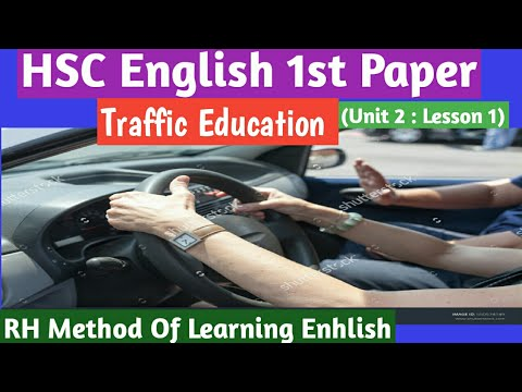 Video HSC English 1st Paper :Traffic Education (Unit 2: Lesson 1) download in MP3, 3GP, MP4, WEBM, AVI, FLV January 2017