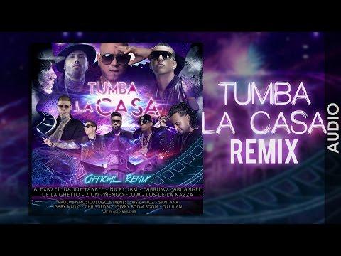 Letra Tumba la casa (Remix) Alexio Ft DY, Nicky Jam, DeLa Ghetto, Arcangel