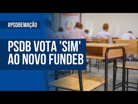 PSDB vota 'SIM' ao novo Fundeb