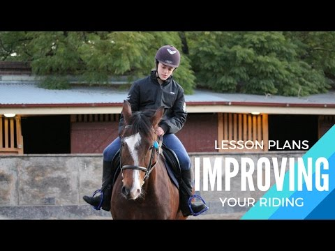 IMPROVING YOUR RIDING | LESSON PLANS & STRUCTURE